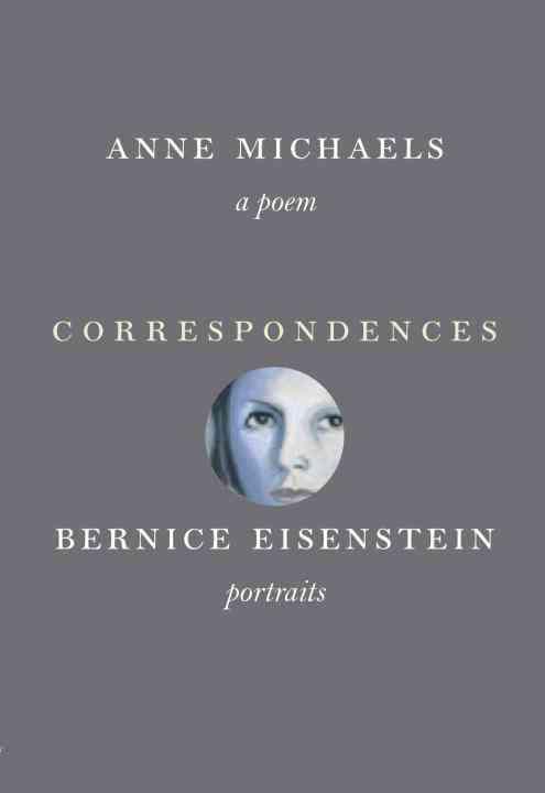 Correspondences By Michaels, Anne/ Eisenstein, Bernice (ILT)
