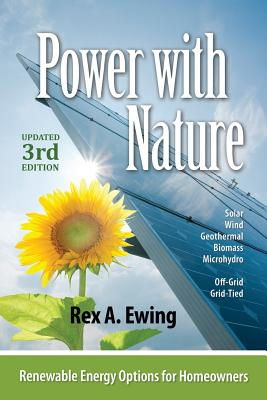 Power With Nature By Ewing, Rex A.